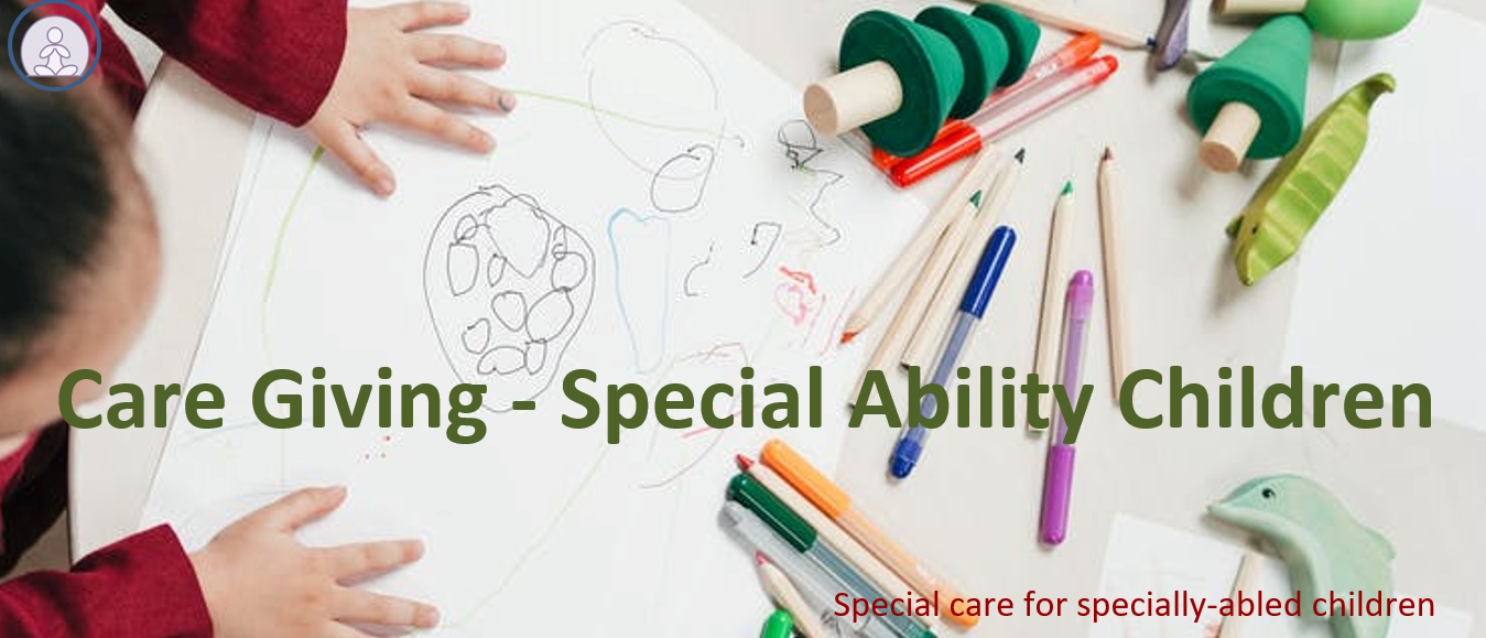 Care Giving – Special Ability Children