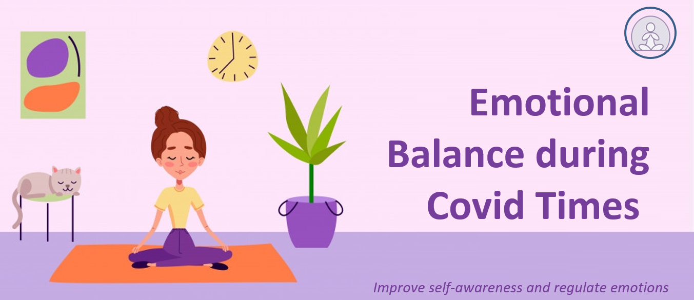 Emotional Balance during Covid Times